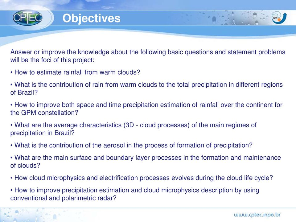 How to improve both space and time precipitation estimation of rainfall over the continent for the GPM constellation?