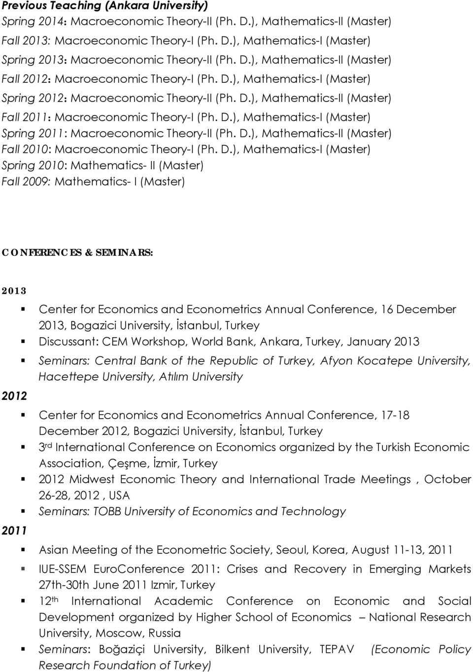 D.), Mathematics-I (Master) Spring 2011: Macroeconomic Theory-II (Ph. D.