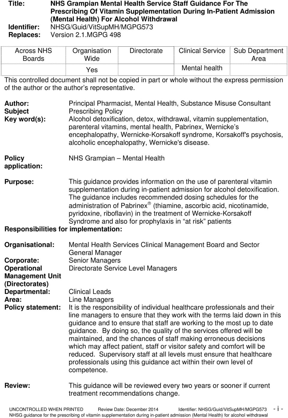 MGPG 498 Across NHS Boards Organisation Wide Yes Directorate Clinical Service Sub Department Area Mental health This controlled document shall not be copied in part or whole without the express