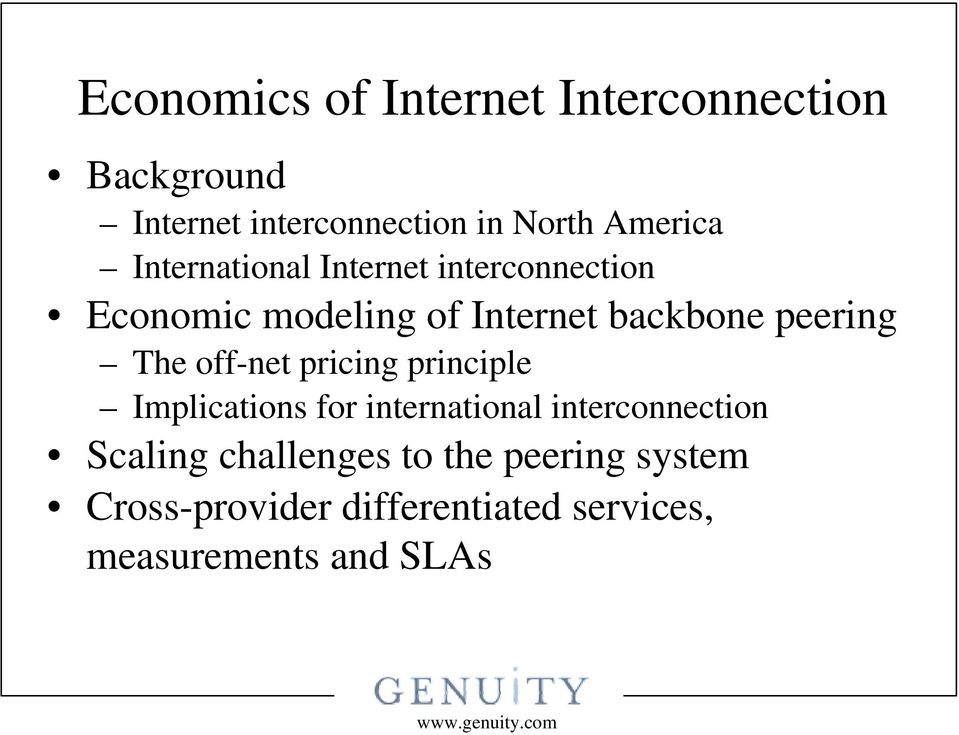 peering The off-net pricing principle Implications for international interconnection