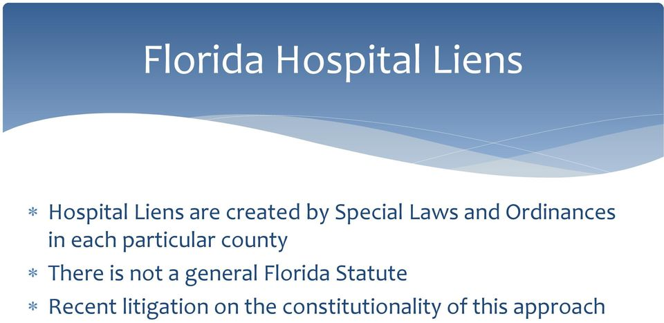 county There is not a general Florida Statute