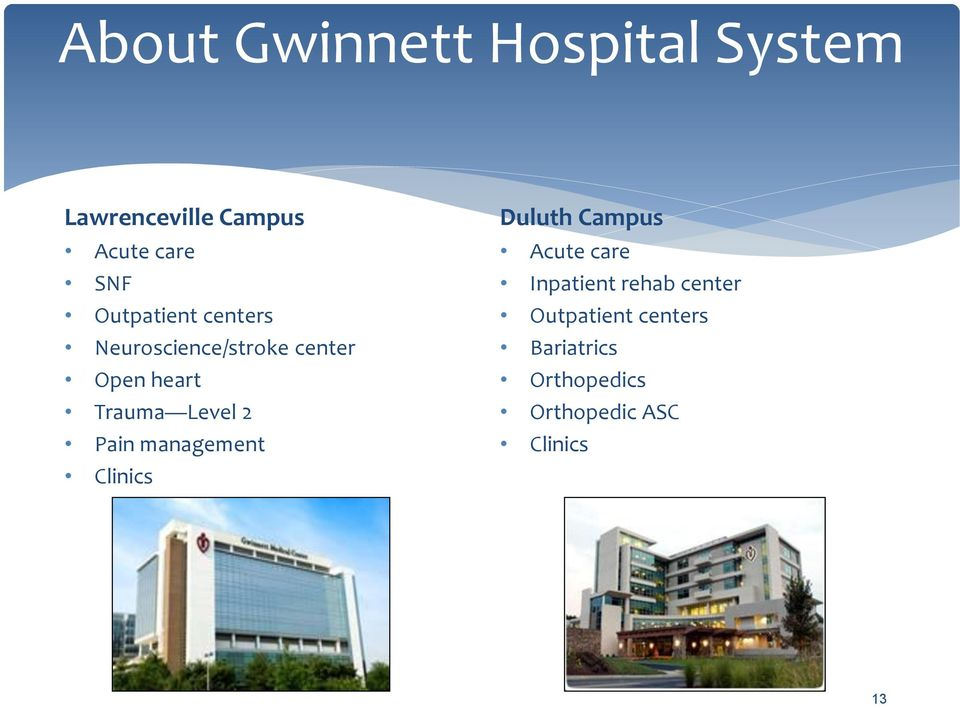 2 Pain management Clinics Duluth Campus Acute care Inpatient rehab