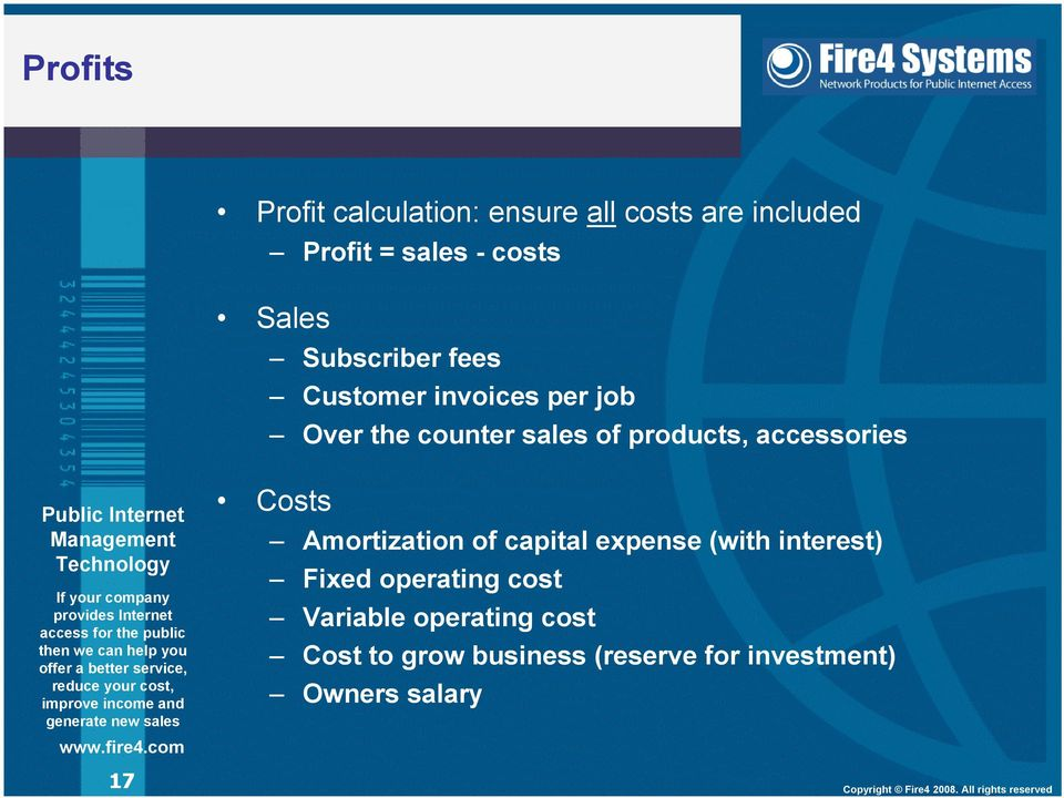accessories 17 Costs Amortization of capital expense (with interest) Fixed operating