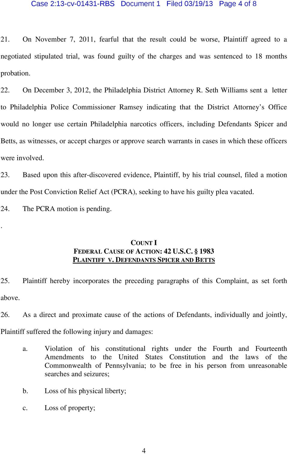 On December 3, 2012, the Philadelphia District Attorney R.