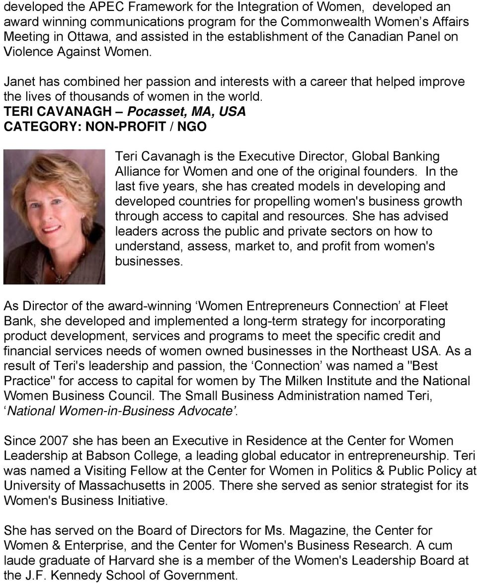 TERI CAVANAGH Pocasset, MA, USA CATEGORY: NON-PROFIT / NGO Teri Cavanagh is the Executive Director, Global Banking Alliance for Women and one of the original founders.