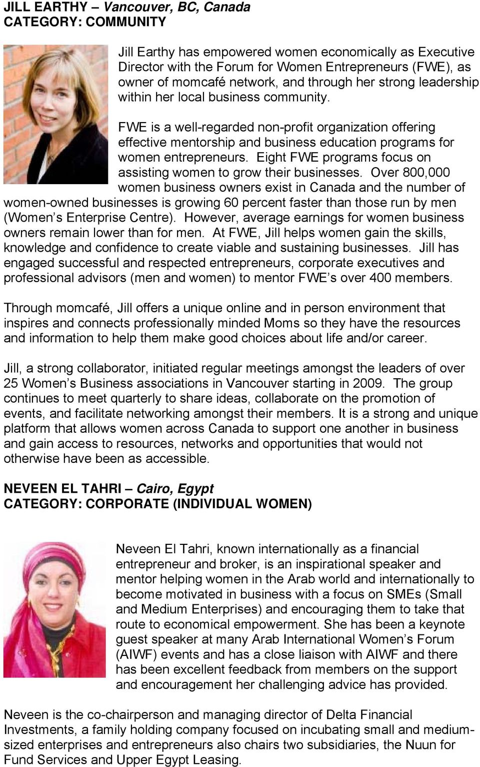 Eight FWE programs focus on assisting women to grow their businesses.