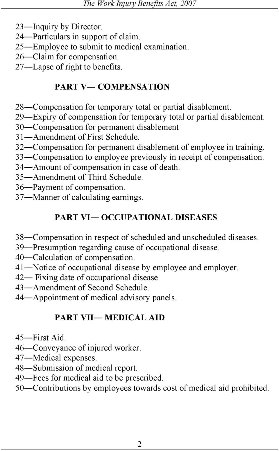 30 Compensation for permanent disablement 31 Amendment of First Schedule. 32 Compensation for permanent disablement of employee in training.