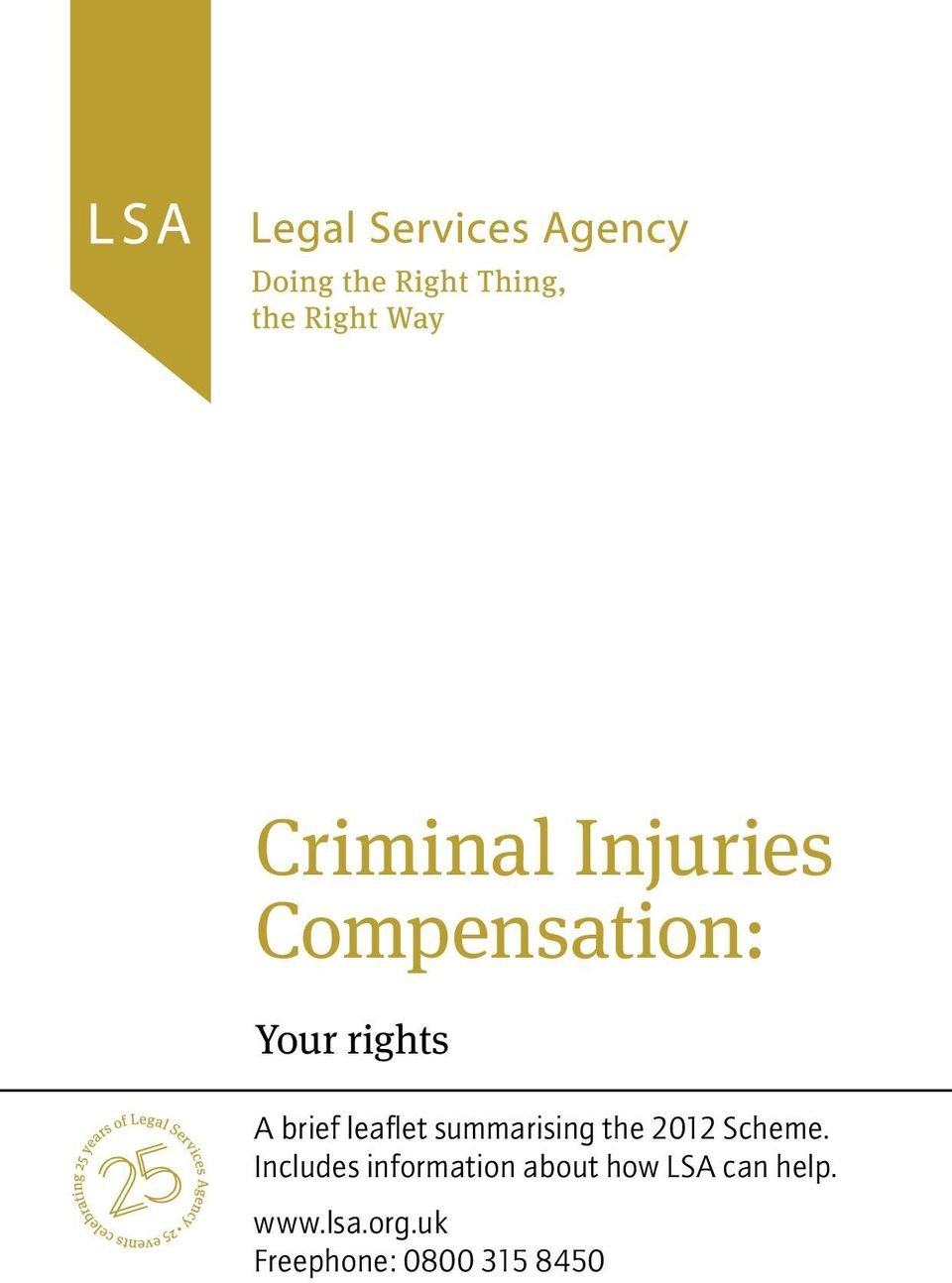 Includes information about how LSA can help.