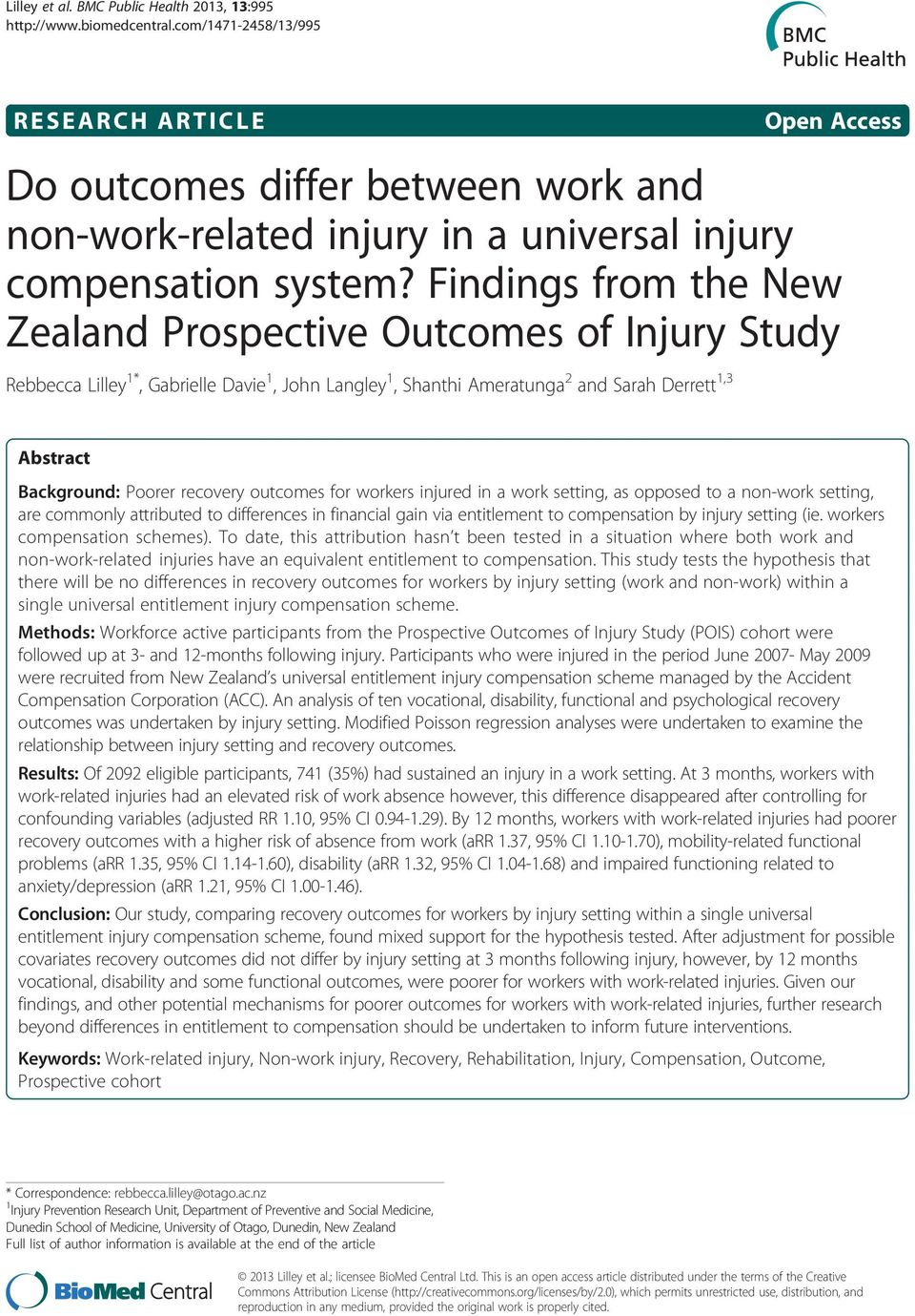 recovery outcomes for workers injured in a work setting, as opposed to a non-work setting, are commonly attributed to differences in financial gain via entitlement to compensation by injury setting