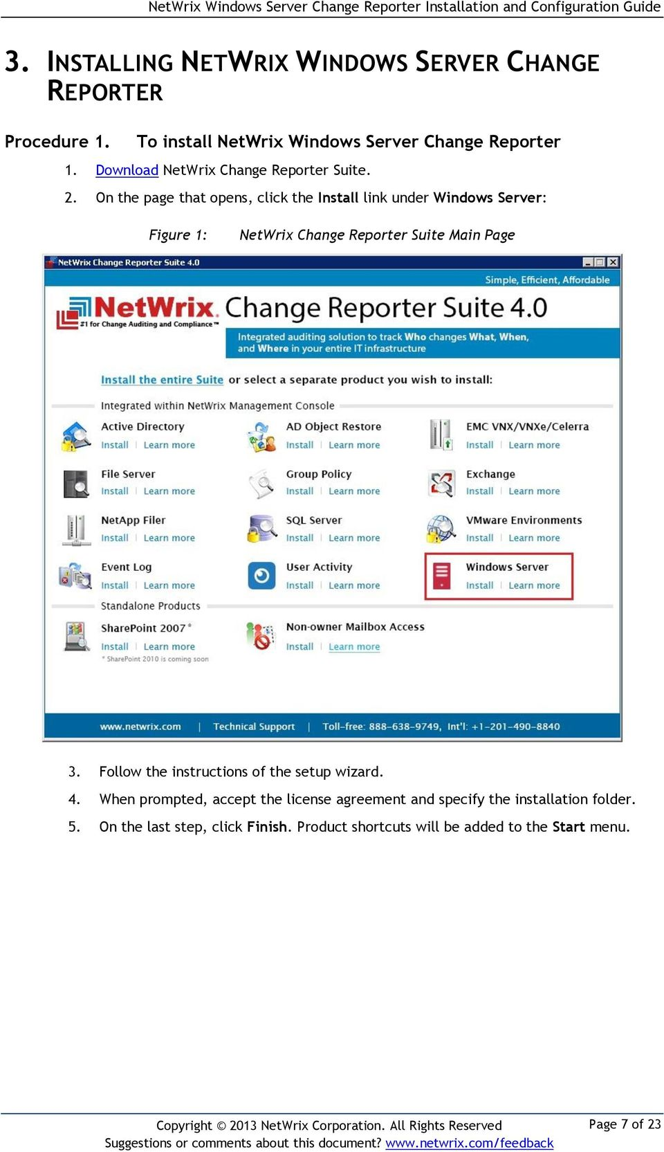 On the page that opens, click the Install link under Windows Server: Figure 1: NetWrix Change Reporter Suite Main Page 3.
