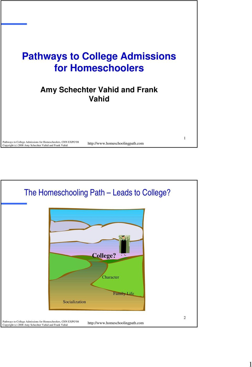 Vahid 1 The Homeschooling Path Leads to