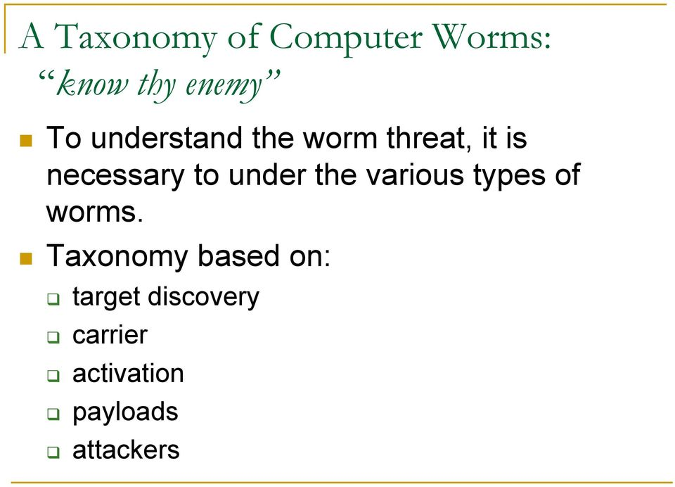 under the various types of worms.
