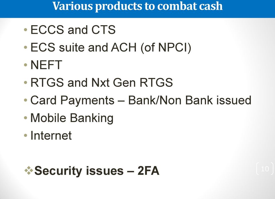 Gen RTGS Card Payments Bank/Non Bank issued