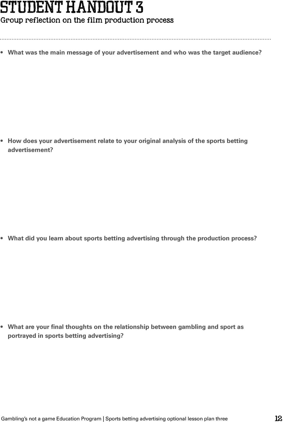 What did you learn about sports betting advertising through the production process?