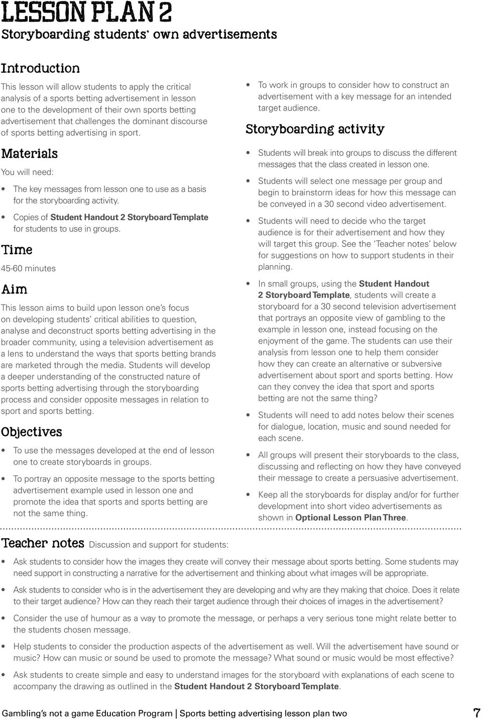 Copies of Student Handout 2 Storyboard Template for students to use in groups.