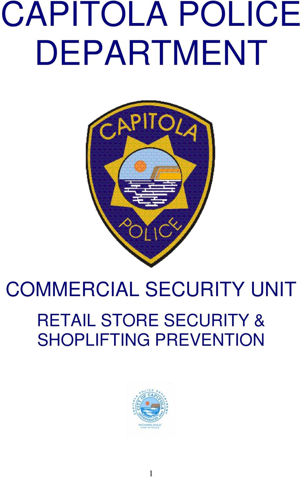 SECURITY UNIT RETAIL
