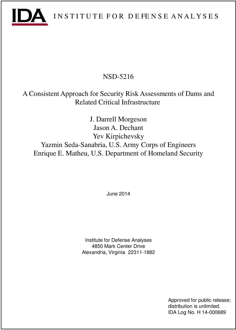 da-Sanabria, U.S. Army Corps of Engineers Enrique E. Matheu, U.S. Department of Homeland Security June 2014 Institute for