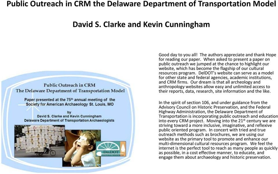 DelDOT s website can serve as a model for other state and federal agencies, academic institutions, and CRM firms.