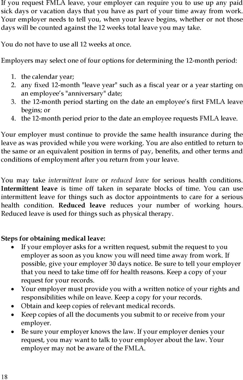 Employers may select one of four options for determining the 12-month period: 1. the calendar year; 2.