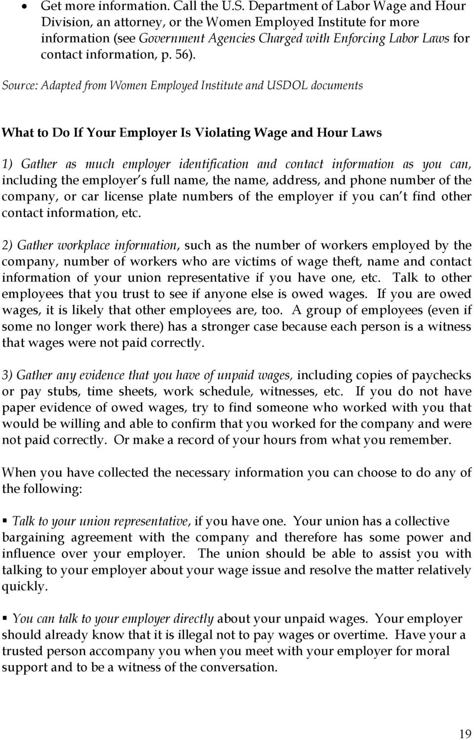 56). Source: Adapted from Women Employed Institute and USDOL documents What to Do If Your Employer Is Violating Wage and Hour Laws 1) Gather as much employer identification and contact information as