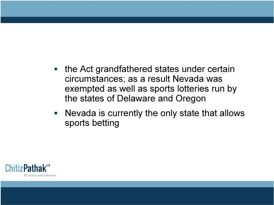 as sports lotteries run by the states of Delaware and