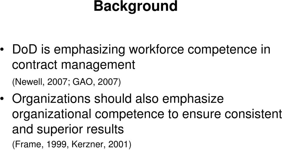 Organizations should also emphasize organizational