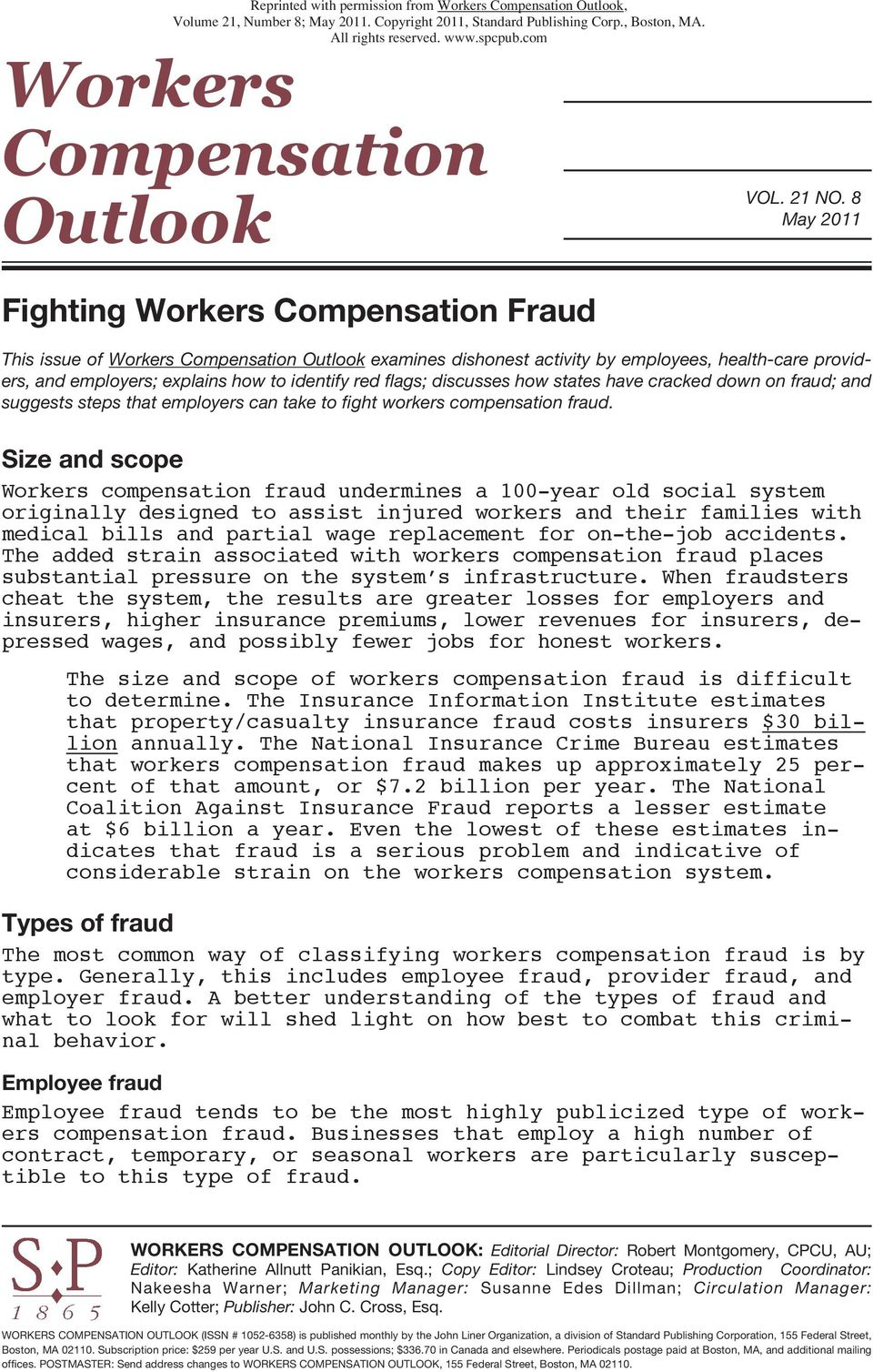 have cracked down on fraud; and suggests steps that employers can take to fight workers compensation fraud.