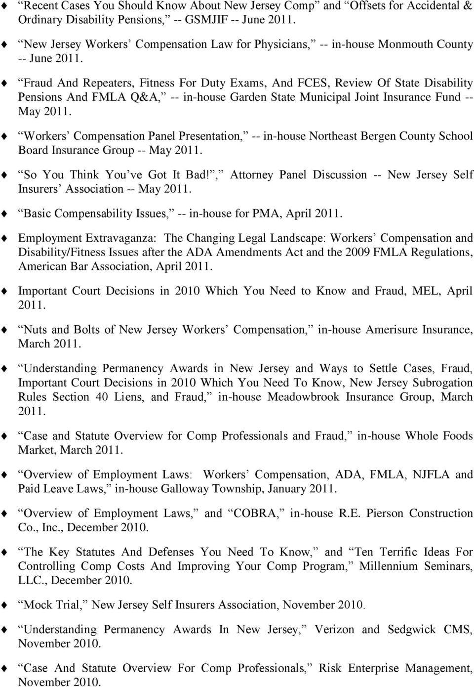 Fraud And Repeaters, Fitness For Duty Exams, And FCES, Review Of State Disability Pensions And FMLA Q&A, -- in-house Garden State Municipal Joint Insurance Fund -- May 2011.