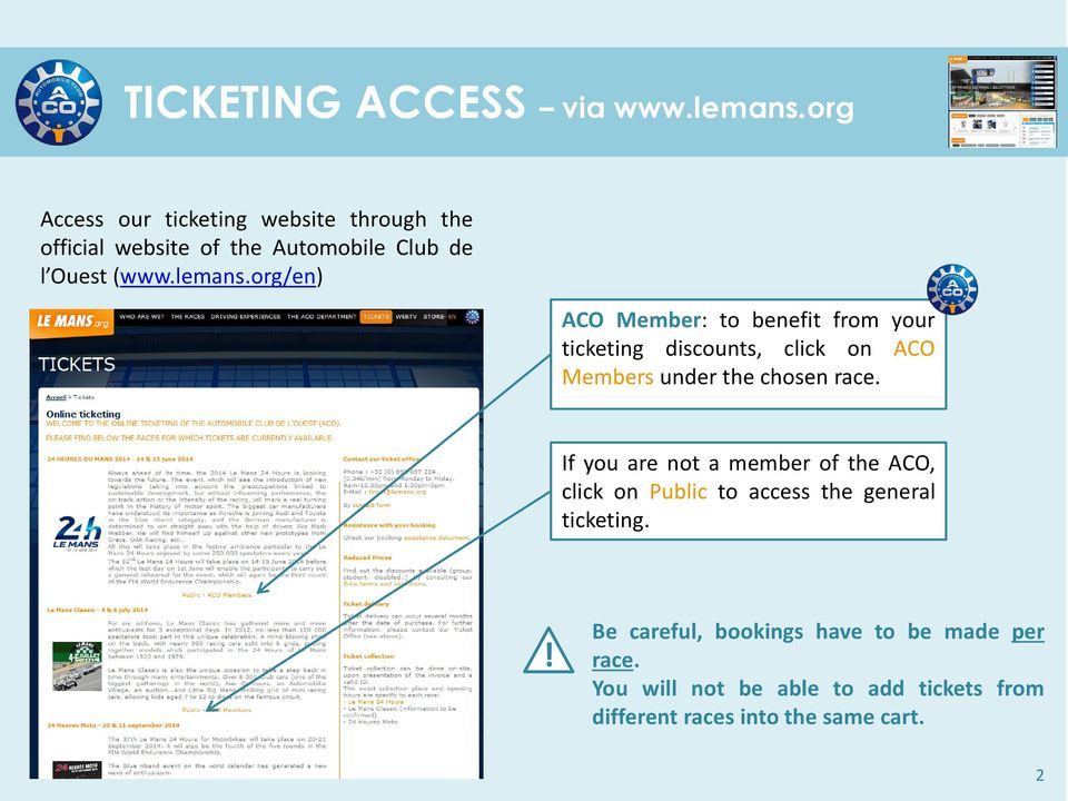 org/en) ACO Member: to benefit from your ticketing discounts, click on ACO Members under the chosen race.
