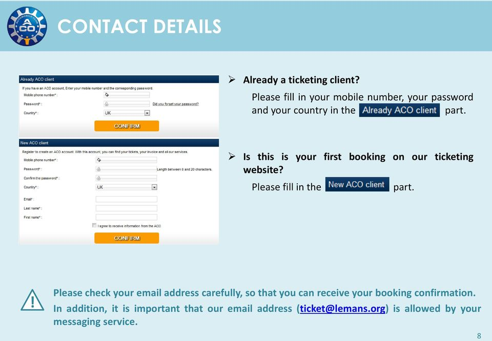 Is this is your first booking on our ticketing website? Please fill in the part.