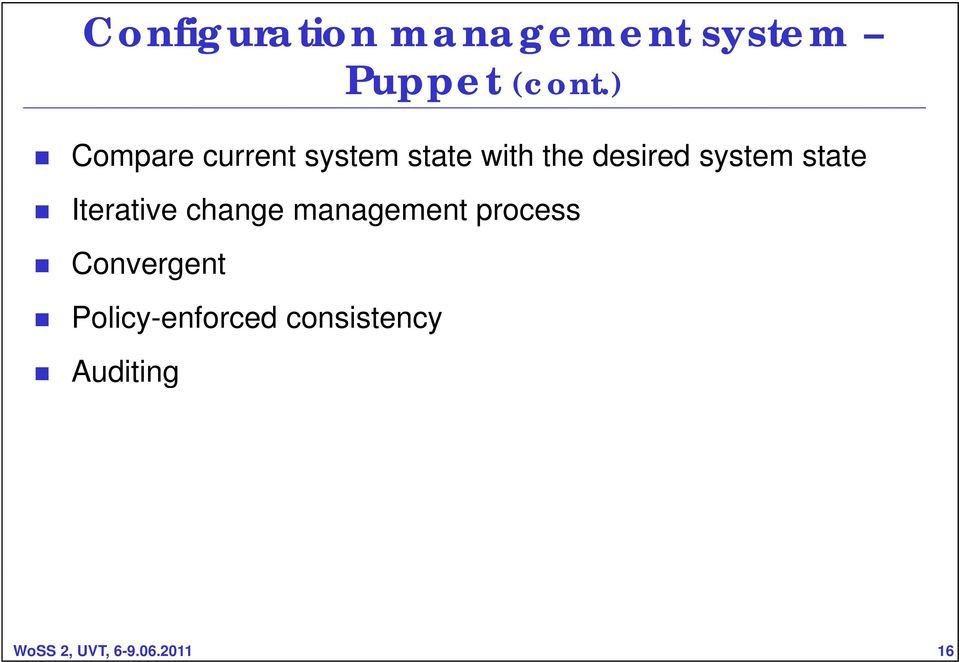 state Iterative change management process Convergent