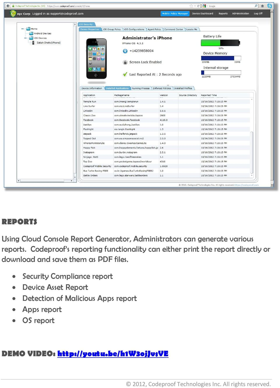 Codeproof s reporting functionality can either print the report directly or download