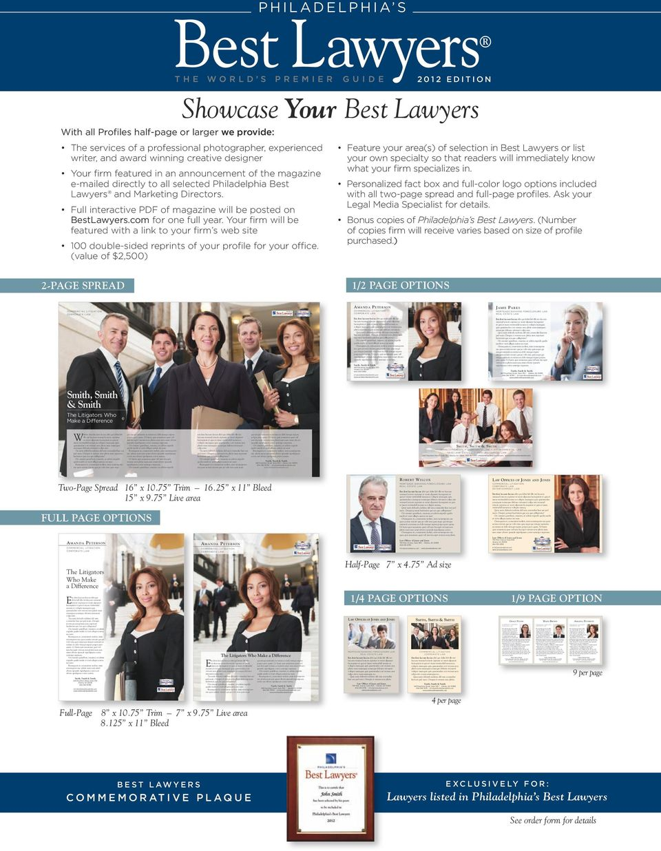 F ull interactive PDF magazine will be posted on BestLawyers.com for one full year.