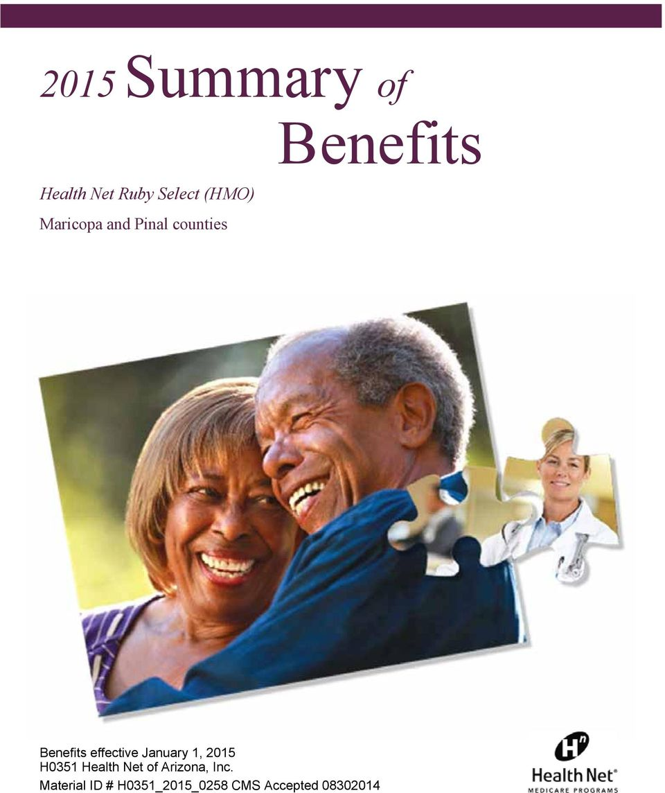 effective January 1, 2015 H0351 Health Net of