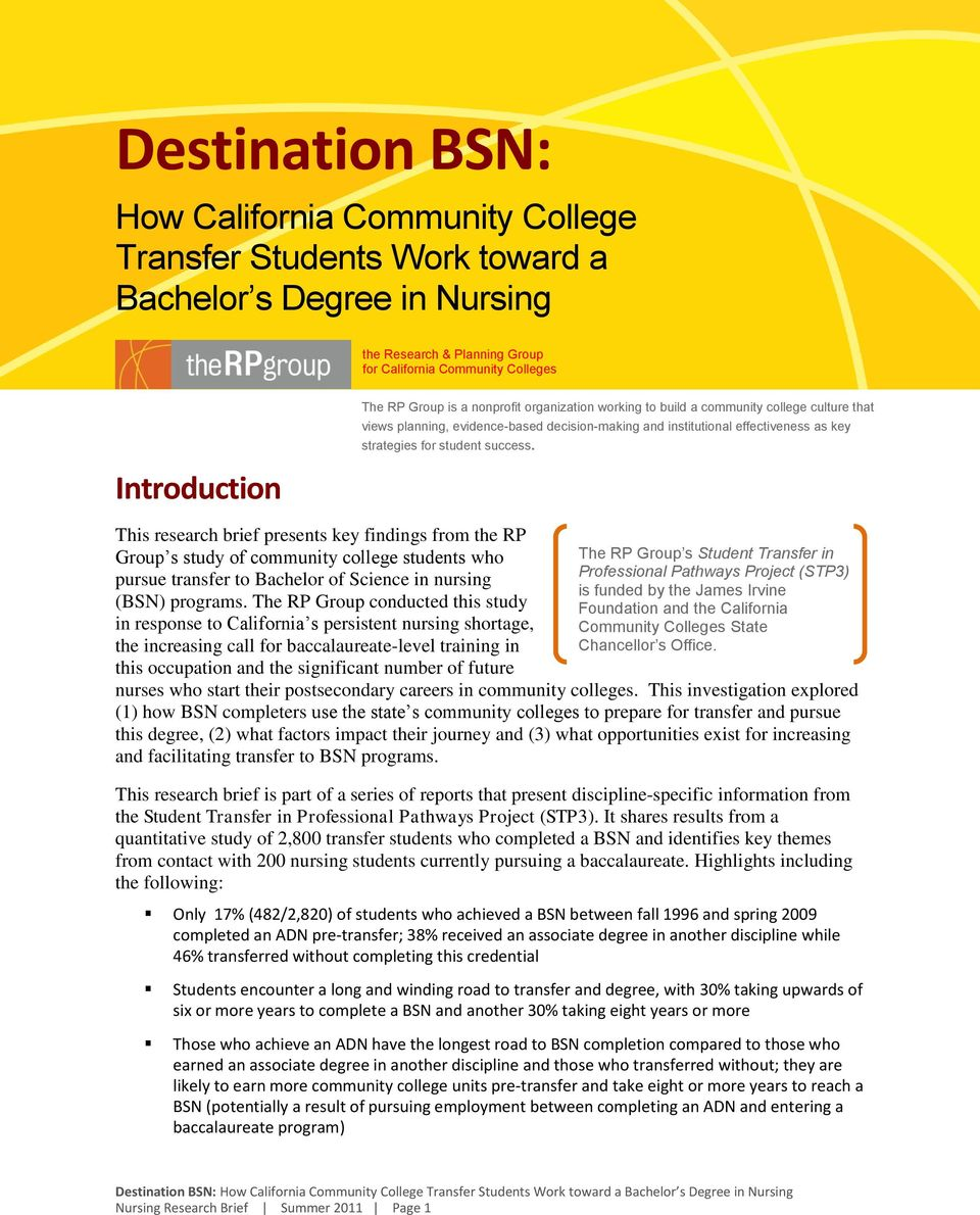success. This research brief presents key findings from the RP Group s study of community college students who pursue transfer to Bachelor of Science in nursing (BSN) programs.