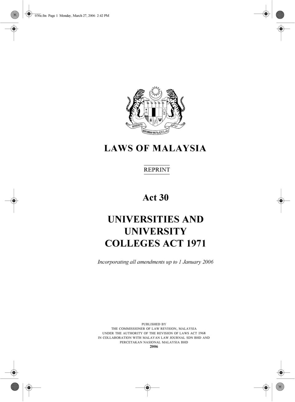 BY THE COMMISSIONER OF LAW REVISION, MALAYSIA UNDER THE AUTHORITY OF THE REVISION OF LAWS ACT
