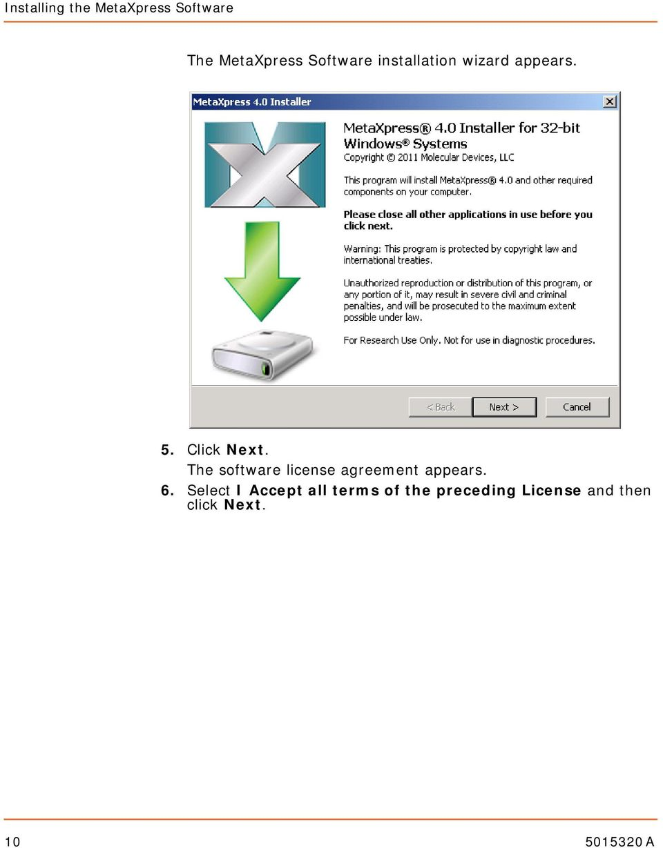The software license agreement appears. 6.
