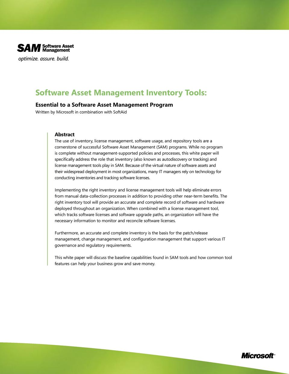 While no program is complete without management-supported policies and processes, this white paper will specifically address the role that inventory (also known as autodiscovery or tracking) and