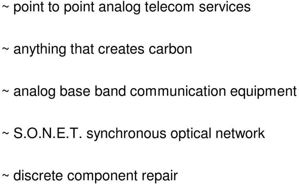 band communication ~ S.O.N.E.T.