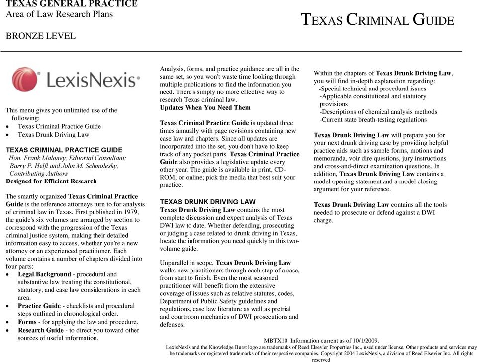 Schmolesky, Contributing Authors Designed for Efficient Research The smartly organized Texas Criminal Practice Guide is the reference attorneys turn to for analysis of criminal law in Texas.