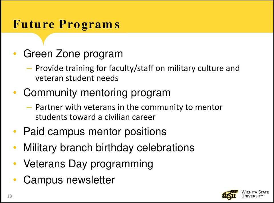 in the community to mentor students toward a civilian career Paid campus mentor