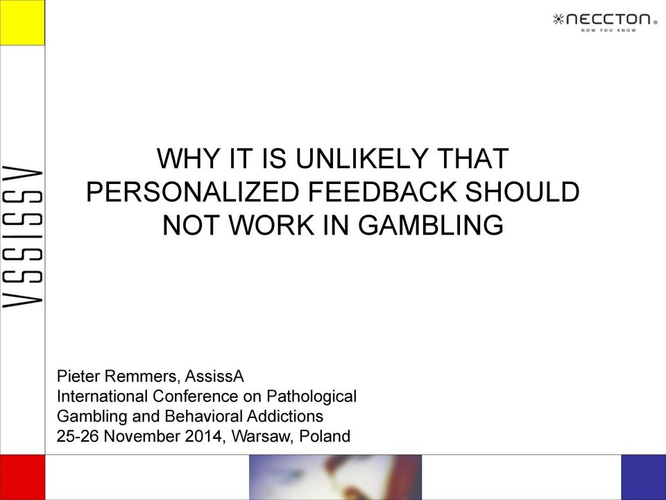 International Conference on Pathological Gambling