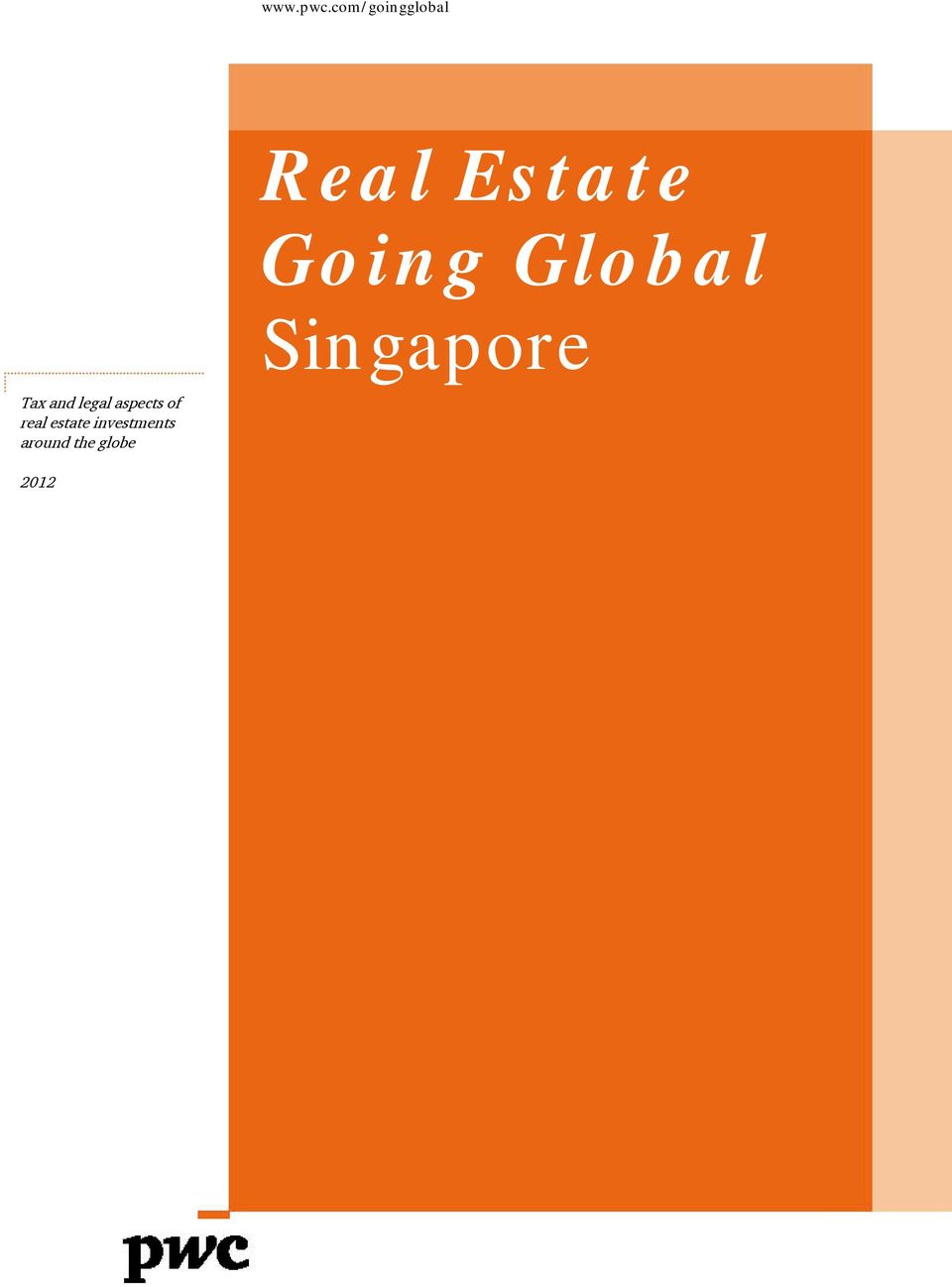 Singapore Tax and legal aspects of real
