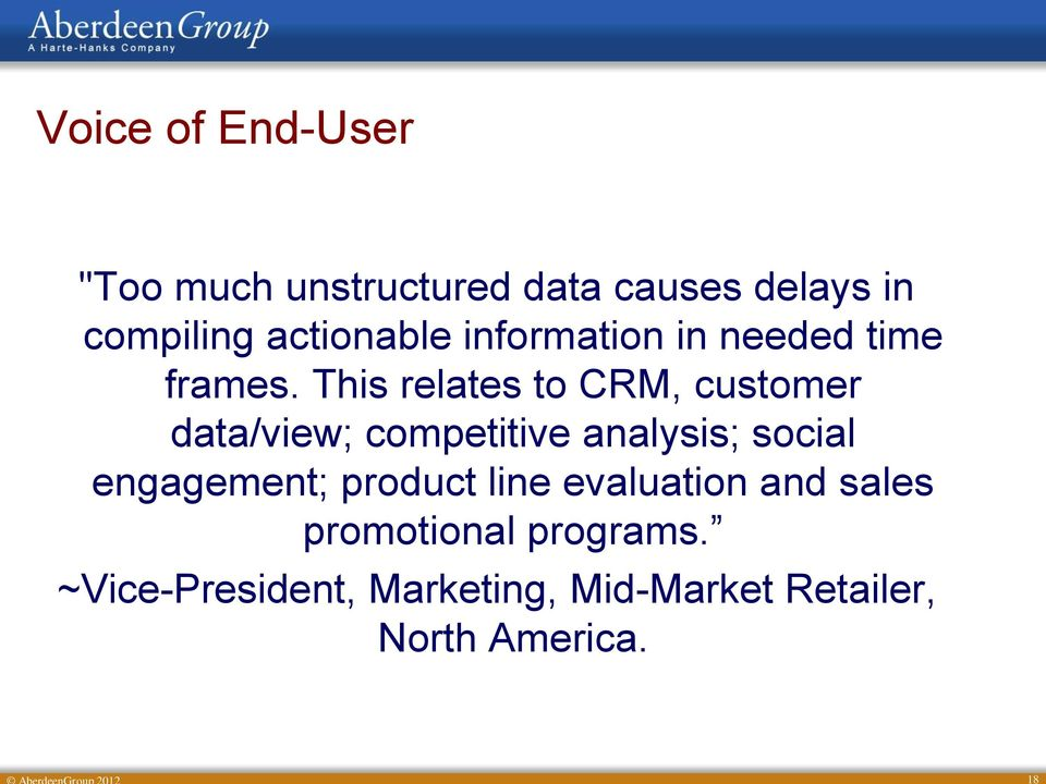 This relates to CRM, customer data/view; competitive analysis; social
