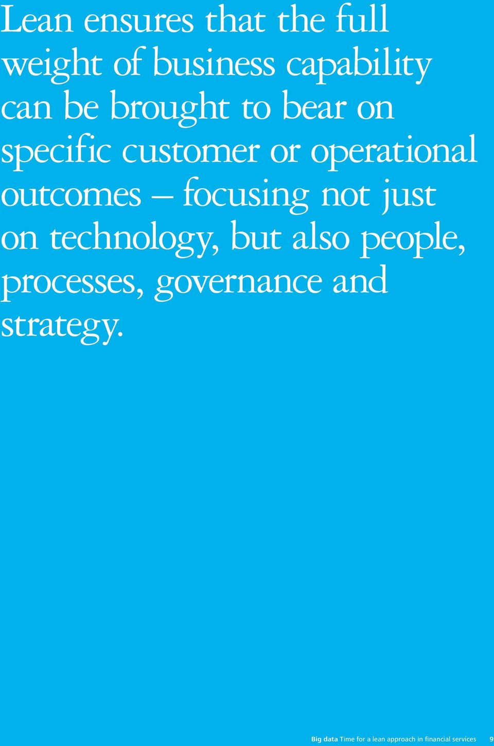focusing not just on technology, but also people, processes,