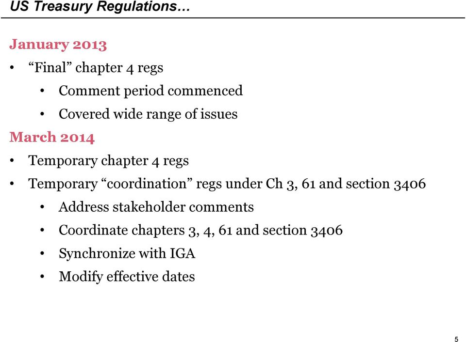 Temporary coordination regs under Ch 3, 61 and section 3406 Address stakeholder