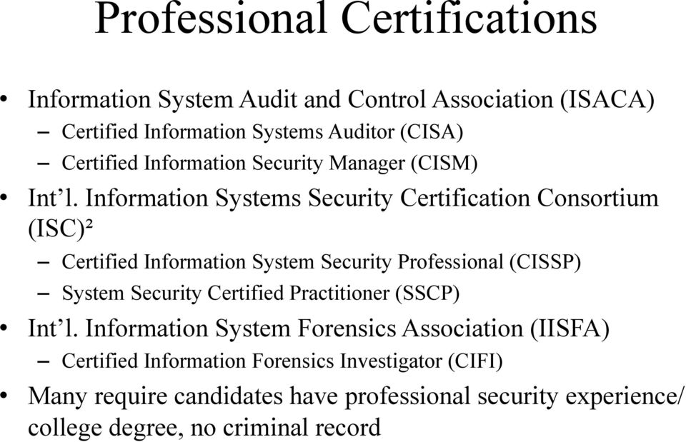 Information Systems Security Certification Consortium (ISC)² Certified Information System Security Professional (CISSP) System Security