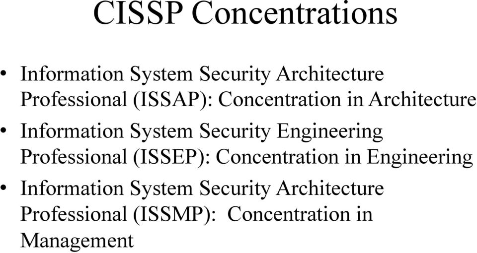 Security Engineering Professional (ISSEP): Concentration in Engineering