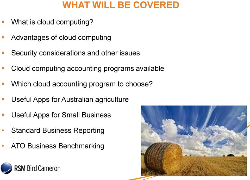 considerations and other issues Cloud computing accounting programs available Which