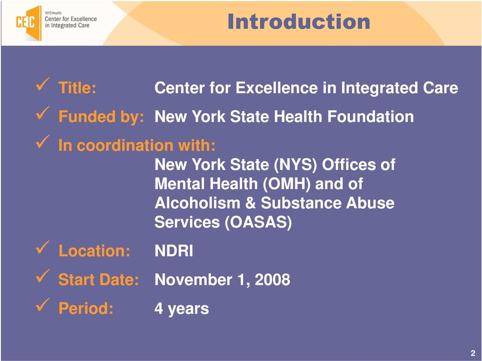 (NYS) Offices of Mental Health (OMH) and of Alcoholism & Substance Abuse